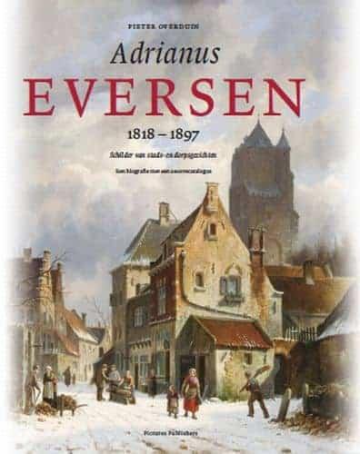 Kunstboeken: Adrianus Eversen 1818-1897