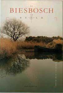 Streekboeken: De Biesbosch in Beeld