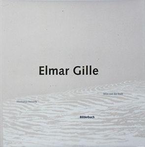Kunstboeken: Elmar Gille - Bilderbuch