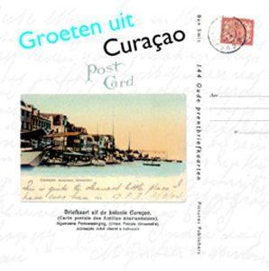 Overige boeken: Groeten uit Curaçao - 144 oude prentbriefkaarten