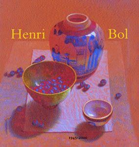 Kunstboeken: Henri Bol: 1945-2000