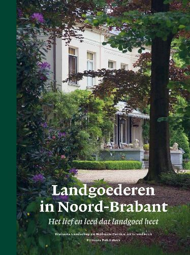 Streekboeken: Landgoederen in Noord-Brabant