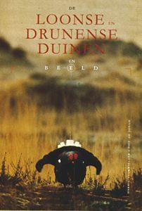 Streekboeken: De Loonse en Drunense Duinen in Beeld