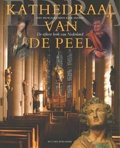 Kunstboeken: Kathedraal van de Peel - De rijkste kerk van Nederland